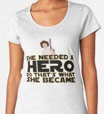 She Needed a Hero (Space Princess Version) Women's Premium T-Shirt