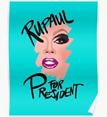 RuPaul for President- Black Text Poster