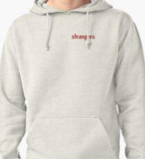 Strangers ♡ Pullover Hoodie
