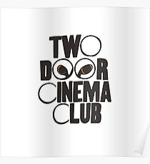 Two door cinema club cat eyes simple logo Poster