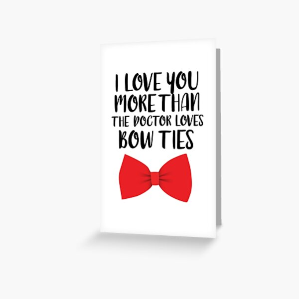 More Than Bow Ties Greeting Card