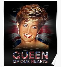Princess Diana proper lady and Queen of our hearts Poster