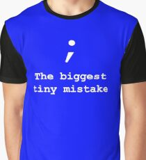 The biggest tiny mistake-Coding Graphic T-Shirt