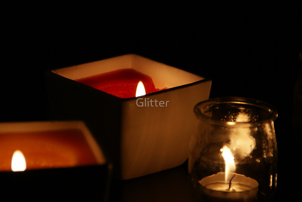 Light a candle.. Light your life by Glitter