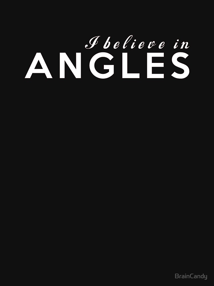 Believe in angles by BrainCandy