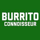 Burrito Connoisseur by yelly123