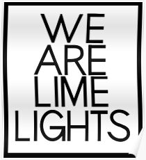 "Why Don't We ""We Are Limelights"" Black Text Poster"