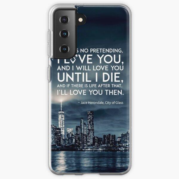 I Love You - Jace Herondale - Mortal Instruments Samsung Galaxy Soft Case