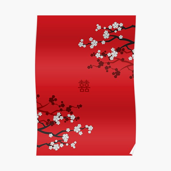 White Oriental Cherry Blossoms on Red and Chinese Wedding Double Happiness   Japanese Sakura © fatfatin  Poster