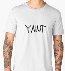 YAINT merch - classic meme  Men's Premium T-Shirt