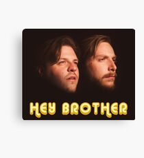 Hey Brother Canvas Print