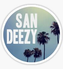 San Deezy Sticker