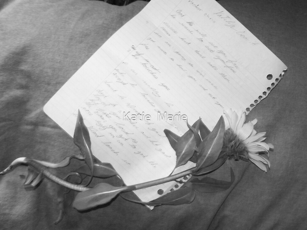 A letter to you.... by Katie  Marie