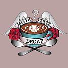 Death Before Decaf by evilkidart