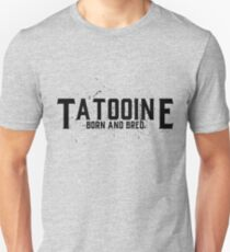 Tatooine Born and Bred T-Shirt