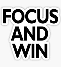 focus and win Sticker