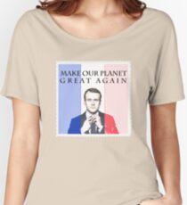 Macron macht unseren Planeten wieder großartig Loose Fit T-Shirt