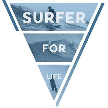 Surfer for life by Wronggraphics