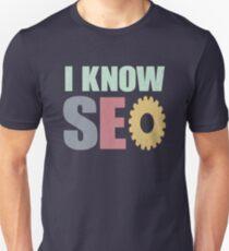 I know Seo guru blogger Unisex T-Shirt