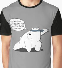 Ice Bear - The world isn't ready for what Ice Bear can do - We Bare Bears Cartoon Graphic T-Shirt