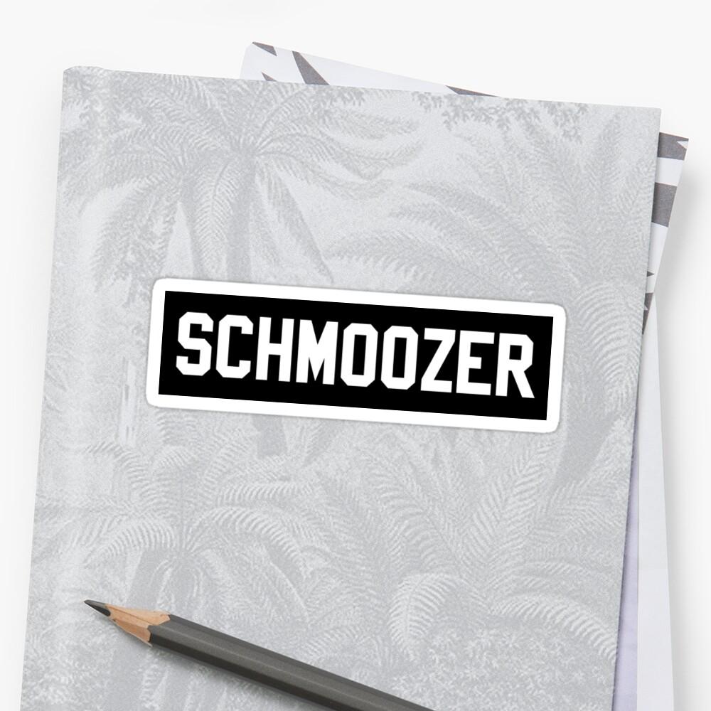 SCHMOOZER by MadEDesigns