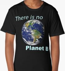 There is No Planet B - Climate Change Long T-Shirt