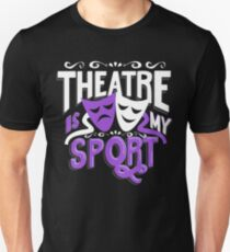 Theatre Is My Sport Funny Slim Fit T-Shirt