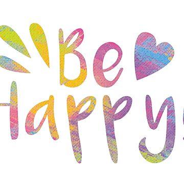 Be Happy 1 by Marinaross