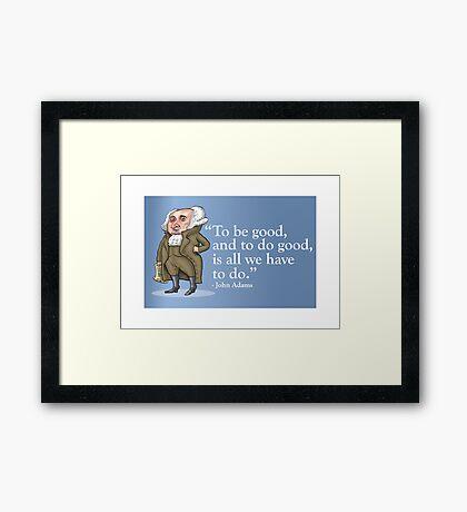 President John Adams- quote Framed Print
