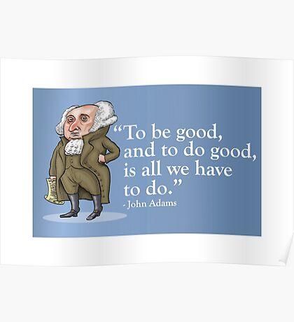 President John Adams- quote Poster