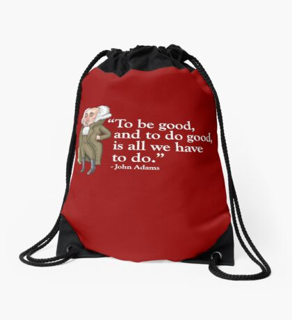 President John Adams- quote Drawstring Bag