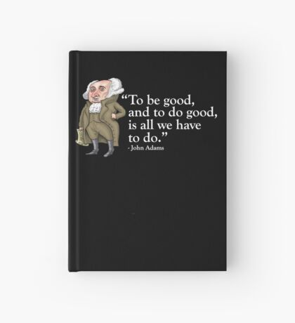 President John Adams- quote Hardcover Journal