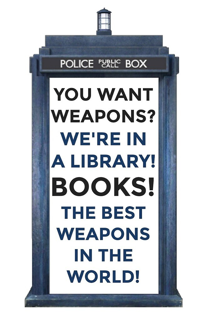 Books! The Best Weapons in the World! by nerdyminded