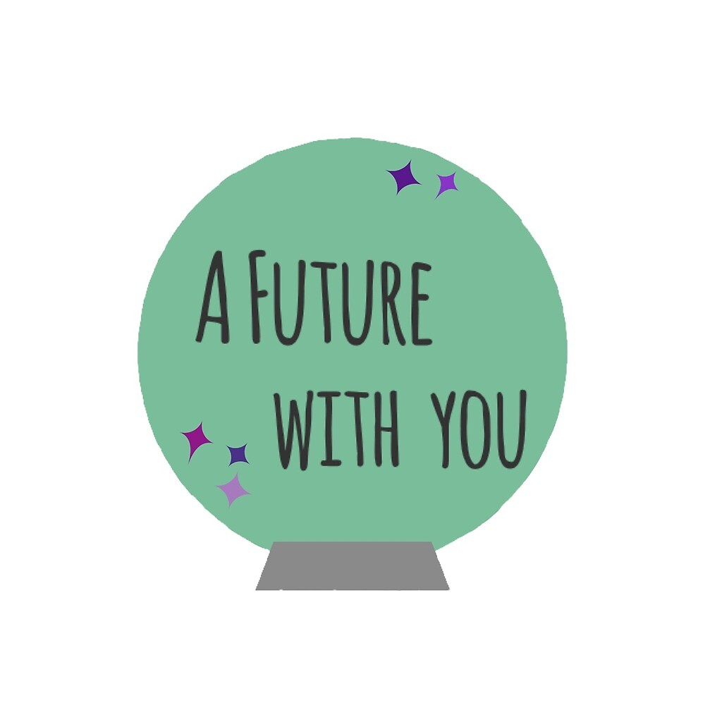 A Future with You by veronicacford