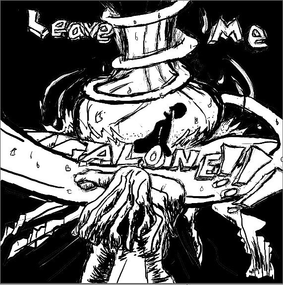 Leave Me Alone by avery thompson