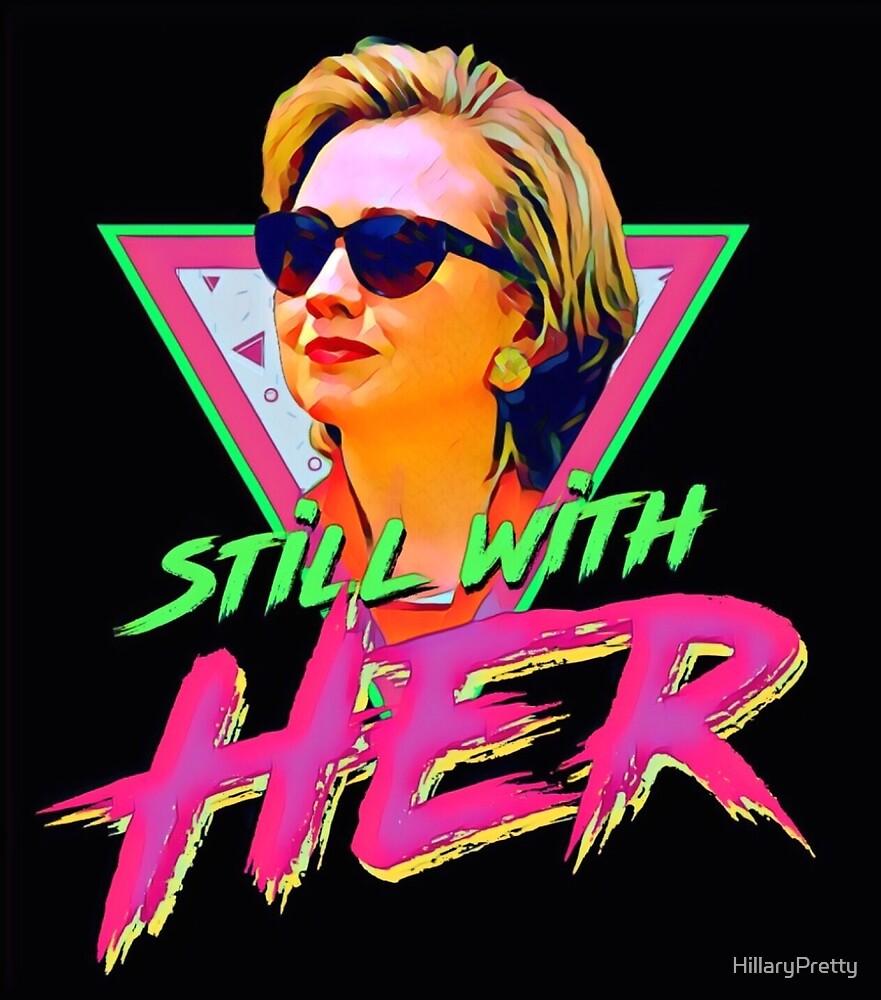 Hillary Rodham Clinton Retro Vibes by HillaryPretty