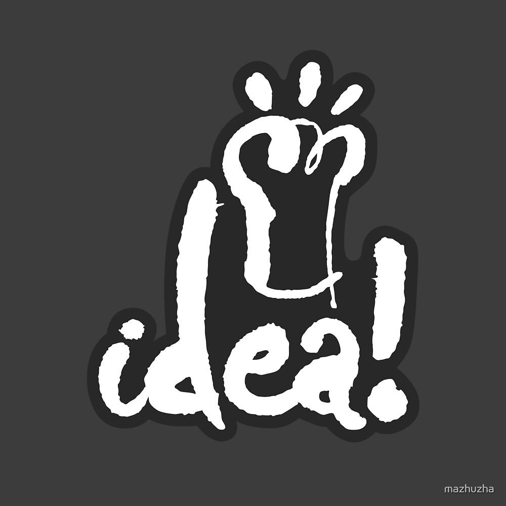 Idea! by mazhuzha