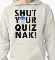 Voltron Inspired Shut Your Quiznak Quote Pullover Hoodie