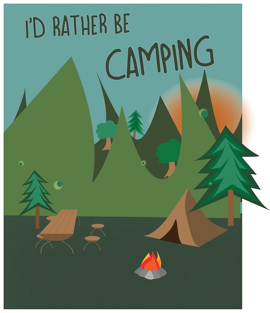 I'd rather be camping  by maggieb718