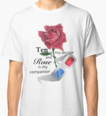 Rose and Ten are Best Classic T-Shirt