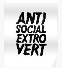 Antisocial Extrovert Poster