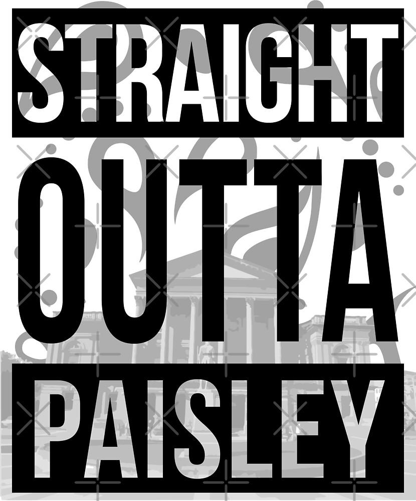 Straight Outta Paisley by rockstarprints