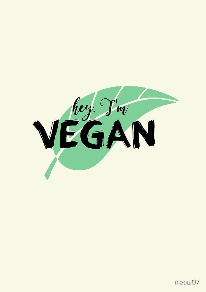 Hey I'm Vegan by meow07