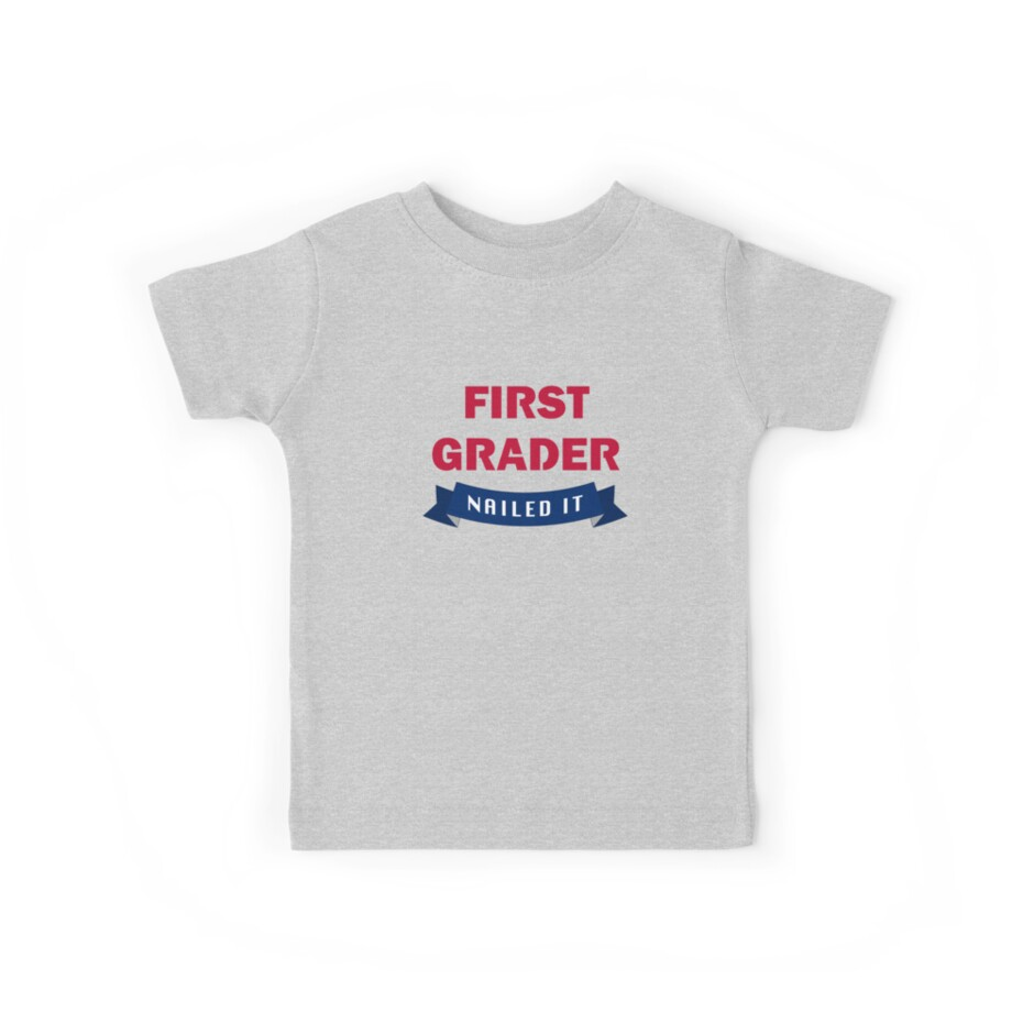 Back to School, First Grader T-Shirt by ShopDesignz