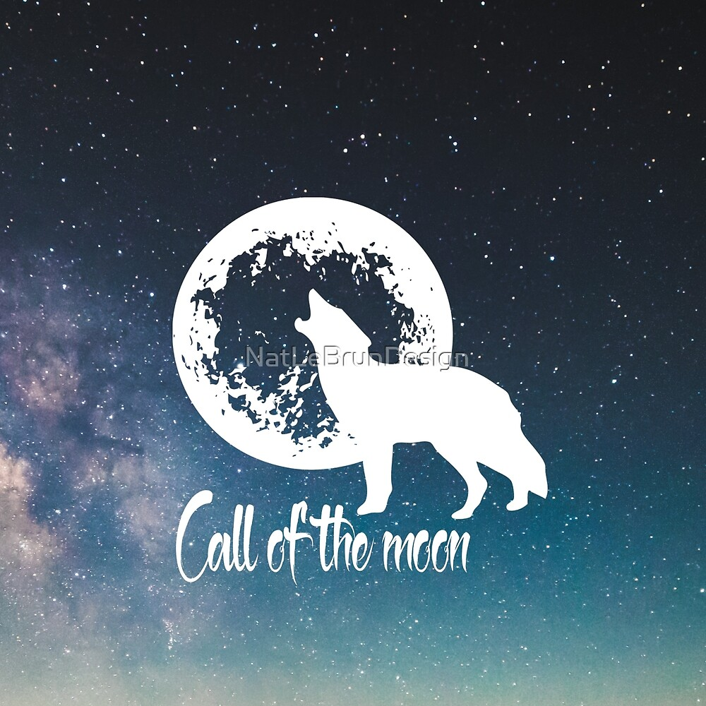 Call of the moon by NatLeBrunDesign