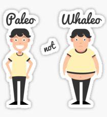 Cute Funny Paleo Not Whaleo  Sticker