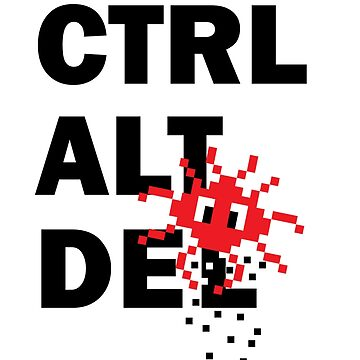 Ctrl Alt Delete by rembraushughs