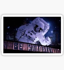 "Houston Astronaut Space City ""Be Someone""  Sticker"