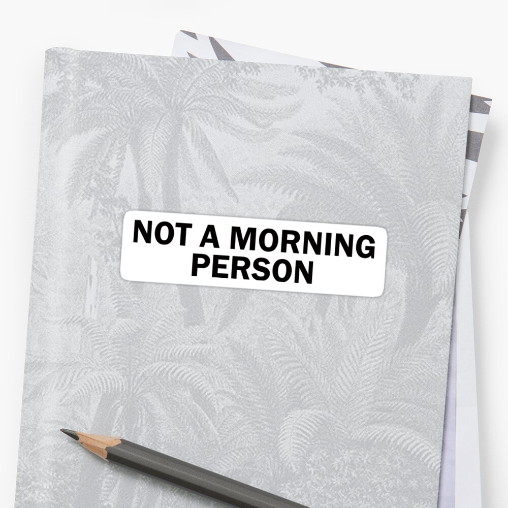 Not a Morning Person by penguin898
