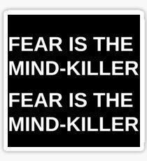 Fear is The Mind-Killer Sticker
